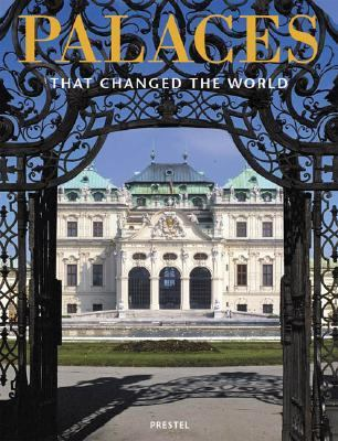 Palaces That Changed the World  2003 9783791329147 Front Cover
