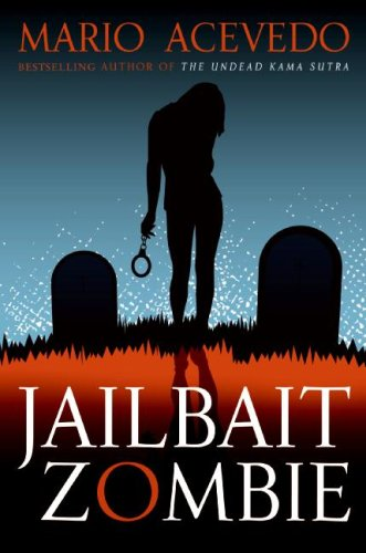 Jailbait Zombie  4th 9780061567148 Front Cover