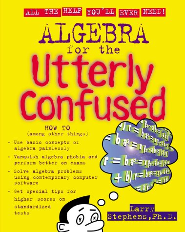 Algebra for the Utterly Confused   2000 9780071355148 Front Cover