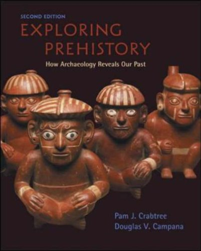 Exploring Prehistory How Archaeology Reveals Our Past 2nd 2006 (Revised) edition cover