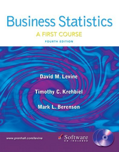Business Statistics A First Course 4th 2006 (Revised) 9780131547148 Front Cover