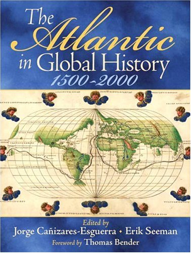 Atlantic in Global History, 1500-2000   2007 edition cover