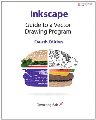 Inkscape Guide to a Vector Drawing Program 4th 2011 (Revised) 9780132764148 Front Cover