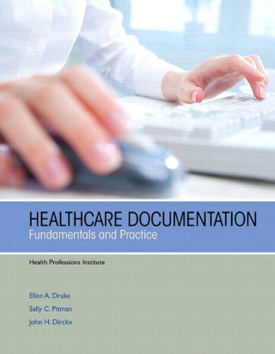 Healthcare Documentation Fundamentals and Practice 4th 2014 (Revised) edition cover