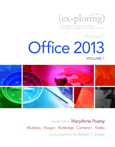 Technology in Action, Complete, Exploring Microsoft Office 2013, Volume 1, and NEW MyITLab   2014 9780133499148 Front Cover