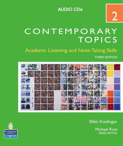 Contemporary Topics 2: Academic Listening and Note-taking Skills High Intermediate  2009 edition cover