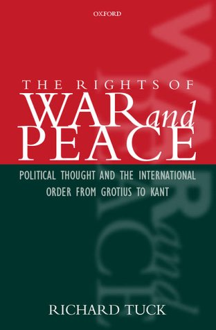 Rights of War and Peace Political Thought and the International Order from Grotius to Kant  2001 edition cover