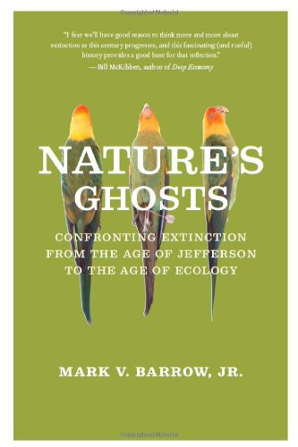 Nature's Ghosts Confronting Extinction from the Age of Jefferson to the Age of Ecology  2009 edition cover