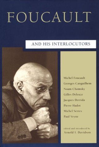Foucault and His Interlocutors   1997 9780226137148 Front Cover