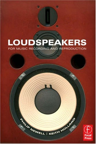 Loudspeakers For Music Recording and Reproduction  2006 edition cover