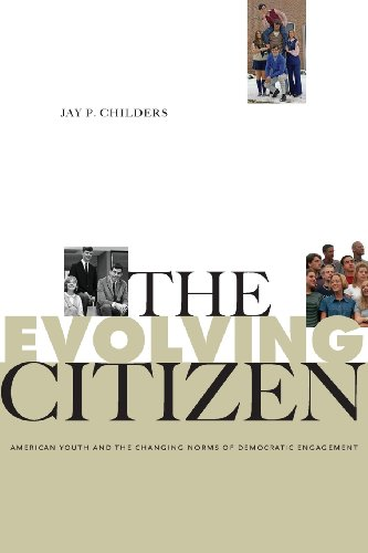 Evolving Citizen American Youth and the Changing Norms of Democratic Engagement  2012 edition cover