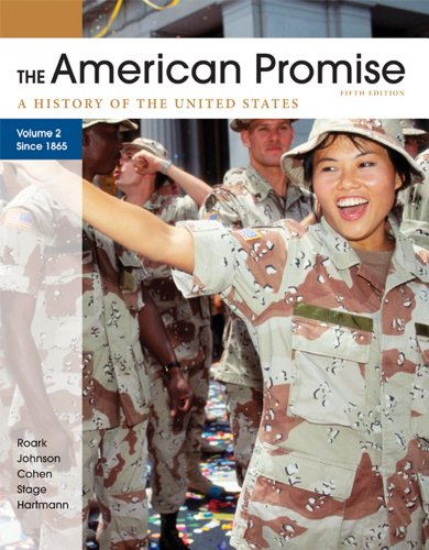American Promise, Volume II: Since 1865 A History of the United States 5th 2012 edition cover