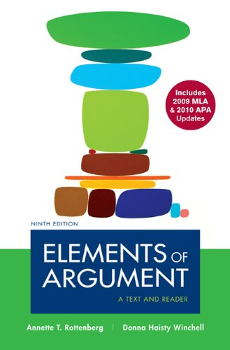 Elements of Argument with 2009 MLA and 2010 APA Updates A Text and Reader 9th 9780312692148 Front Cover