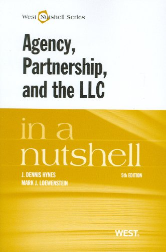 Agency, Partnership, and the Llc in a Nutshell  5th 2012 (Revised) edition cover