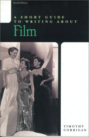 Short Guide to Writing about Film  4th 2001 edition cover