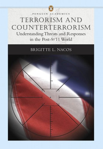 Terrorism and Counterterrorism Understanding Threats and Responses in the Post-9/11 World  2006 edition cover