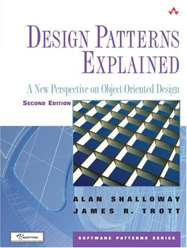 Design Patterns Explained A New Perspective on Object-Oriented Design 2nd 2005 (Revised) edition cover