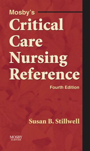 Mosby's Critical Care Nursing Reference  4th 2006 (Revised) edition cover