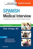 Spanish and the Medical Interview A Textbook for Clinically Relevant Medical Spanish 2nd 2016 edition cover
