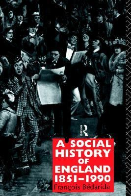 Social History of England, 1851-1990  2nd 1991 (Revised) edition cover