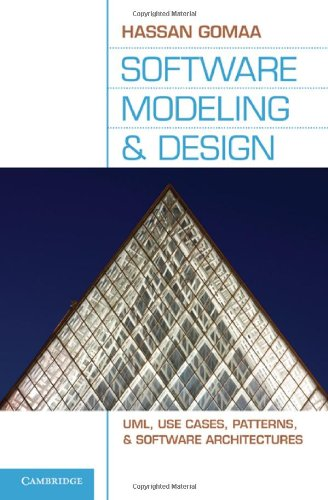 Software Modeling and Design UML, Use Cases, Patterns, and Software Architectures  2010 edition cover