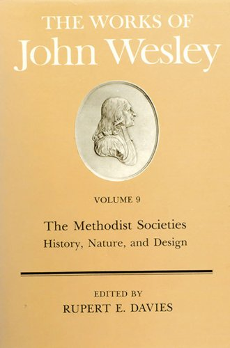 Methodist Societies History, Nature and Design N/A edition cover