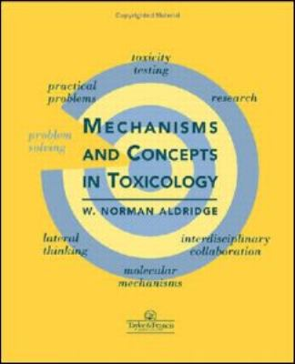 Mechanisms and Concepts in Toxicology   1996 9780748404148 Front Cover