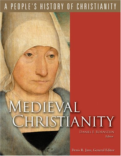 Medieval Christianity A People's History of Christianity  2009 edition cover