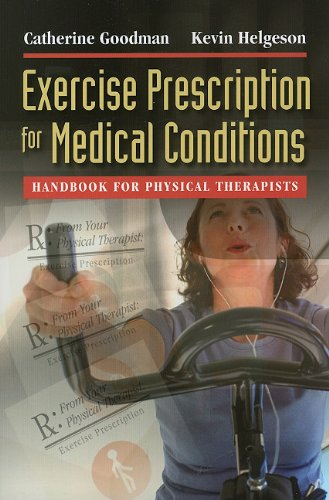 Exercise Prescription for Medical Conditions Handbook for Physical Therapists  2010 edition cover