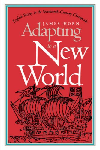 Adapting to a New World English Society in the Seventeenth-Century Chesapeake  1996 9780807846148 Front Cover