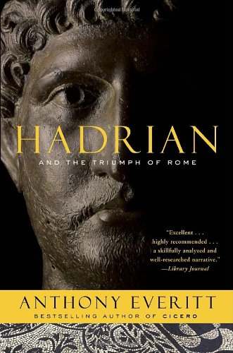 Hadrian and the Triumph of Rome   2010 edition cover
