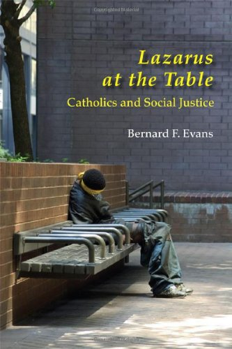 Lazarus at the Table Catholic and Social Justice  2006 edition cover