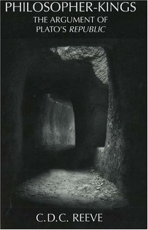 Philosopher-Kings The Argument of Plato's Republic  2006 (Reprint) edition cover