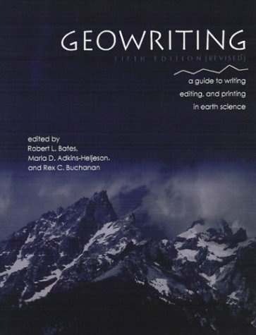 Geowriting, a Guide to Writing, Editing, and Printing in Earth Science 5th 2004 edition cover