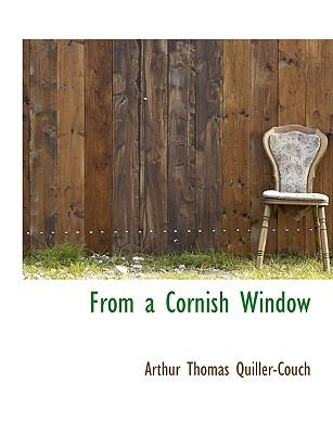 From a Cornish Window N/A 9781115623148 Front Cover