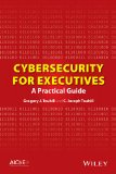 Cybersecurity for Executives A Practical Guide  2014 9781118888148 Front Cover