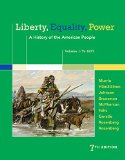 Liberty, Equality, Power: A History of the American People: to 1877  2015 9781305084148 Front Cover