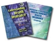 Understanding Health Insurance: A Guide to Professional Billing 7th 2004 9781401845148 Front Cover