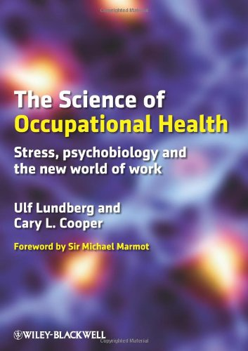 Science of Occupational Health Stress, Psychobiology, and the New World of Work  2010 9781405199148 Front Cover