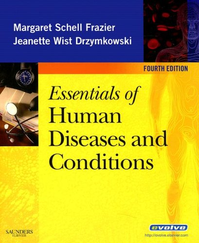 Essentials of Human Diseases and Conditions  4th 2008 edition cover