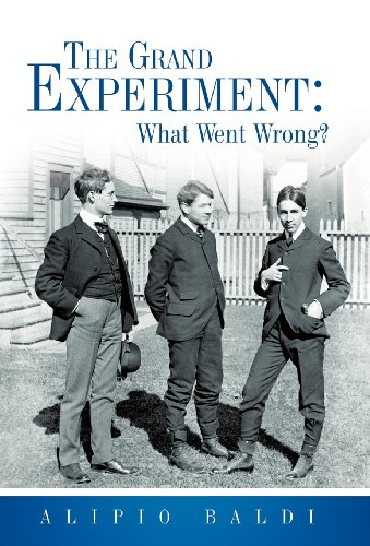 The Grand Experiment: What Went Wrong?  2012 edition cover