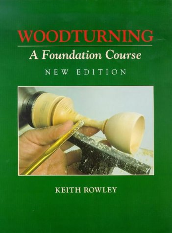 Woodturning A Foundation Course 2nd 1999 edition cover