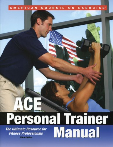 ACE Personal Trainer Manual The Ultimate Resource for Fitness Professionals 3rd 2003 edition cover