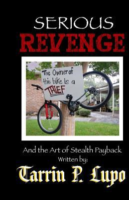 Serious Revenge  N/A 9781937311148 Front Cover