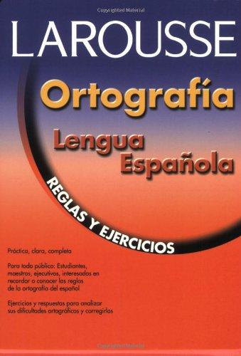Ortografia Lengua Espanola Reglas y Ejercicios  2003 edition cover