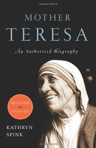 Mother Teresa An Authorized Biography  2011 (Revised) edition cover