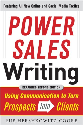 Power Sales Writing Using Communication to Turn Prospects into Clients 2nd 2012 (Revised) edition cover