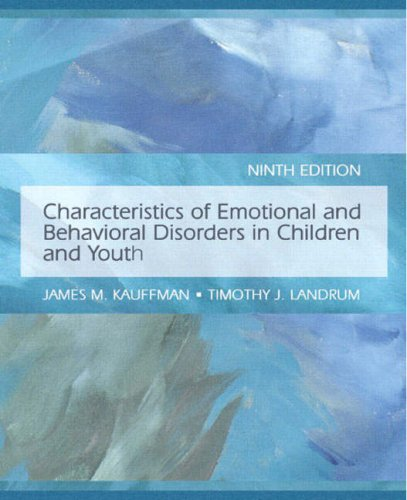 Characteristics of Emotional and Behavioral Disorders of Children and Youth  9th 2009 edition cover