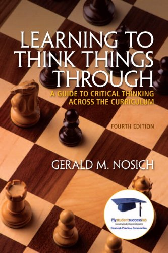 Learning to Think Things Through A Guide to Critical Thinking Across the Curriculum 4th 2012 edition cover