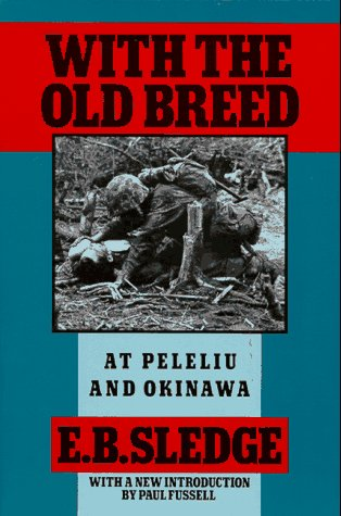 With the Old Breed At Peleliu and Okinawa  1990 edition cover